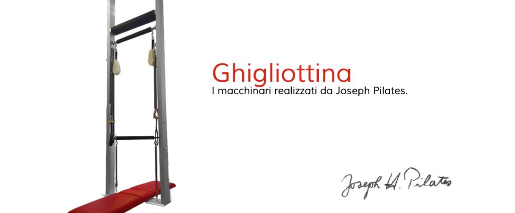 Ghigliottina: un attrezzo inusuale del pilates